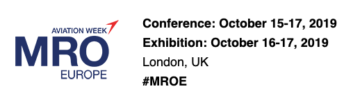 MRO Europe Conference: October 15-17, 2019; Exhibition: October 16-17, 2019; London, UK